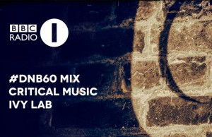 Critical Music | Ivy Lab #DNB60 | BBC Radio 1